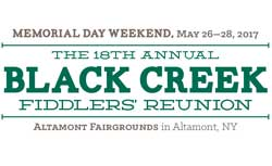 Black Creek Fiddlers Reunion event on May 26-28th, 2017 at the Altamont Fairgrounds